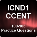 ICND1/CCENT 100-105 Practice Questions
